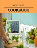 Keto In 28 Cookbook