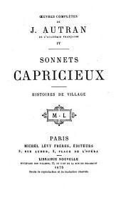 Oeuvres complètes de J. Autran: Sonnets capricieux; histoires de village