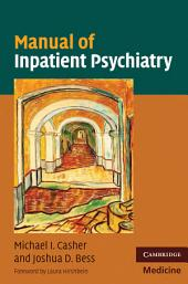 Manual of Inpatient Psychiatry