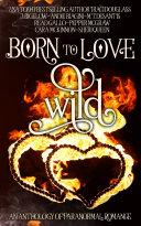 Born to Love Wild
