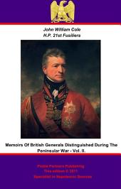 Memoirs of British Generals Distinguished in the Peninsular War: Volume 2