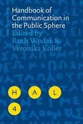 Handbook of Communication in the Public Sphere
