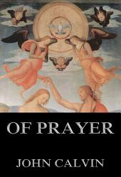 Of Prayer: eBook Edition
