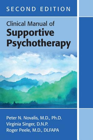 Clinical Manual of Supportive Psychotherapy  Second Edition PDF