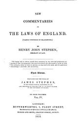 New Commentaries on the Laws of England: (partly Founded on Blackstone) : in Four Volumes, Volume 4