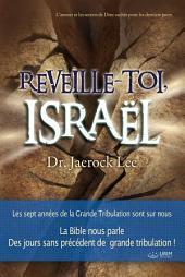 Réveille-toi, Israël : Awaken, Israel (French Edition)