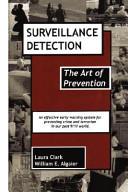 Surveillance Detection  the Art of Prevention