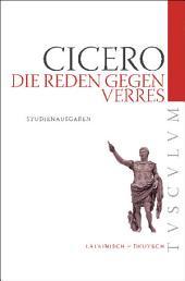 Die Reden gegen Verres: Auswahlausgabe. Lateinisch - Deutsch, Ausgabe 3