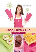 Food  Faith and Fun PDF