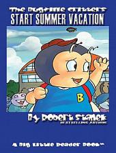 Start Summer Vacation. An Illustrated Children's Picture Book