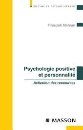 Psychologie positive et personnalité: Activation des ressources
