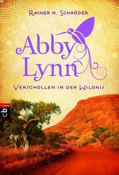 Verschollen in der Wildnis: Abby Lynn 2