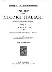 Rerum italicarum scriptores: raccolta degli storici italiani dal cinquecento al millecinquecento, Volume 13,Parte 1