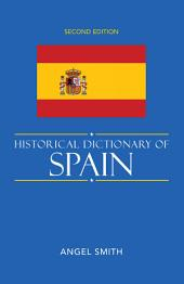 Historical Dictionary of Spain: Edition 2
