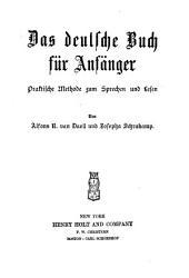 Das deutsche buch für anfänger: praktische methode zum sprechen und lesen