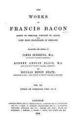 The Works of Francis Bacon: Literary and professional works