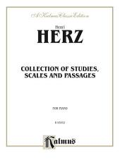 Collection of Studies, Scales, and Passages: For Piano