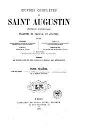 Œuvres complètes de Saint Augustin: Volume6