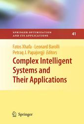 Complex Intelligent Systems and Their Applications