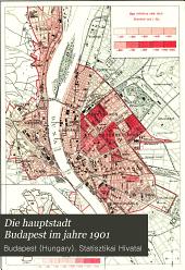 Die hauptstadt Budapest im jahre 1901: resultate der volkszählung und volksbeschreibung; übersetzung aus dem ungarischen
