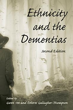 Ethnicity and the Dementias PDF