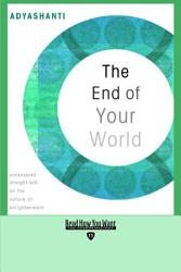 The End Of Your World Book PDF