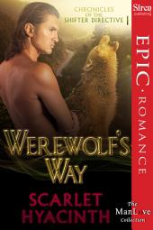 Werewolf's Way [Chronicles of the Shifter Directive 1]