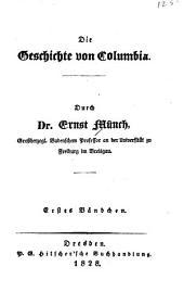 Die Geschichte von Columbia: Bände 1-2