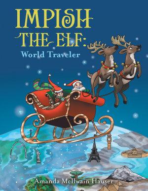Impish the Elf  World Traveler