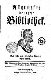 Allgemeine deutsche Bibliothek: Des sechs und sechzigsten Bandes erstes Stück - Des sechs und sechzigsten Bandes zweytes Stück, Band 66