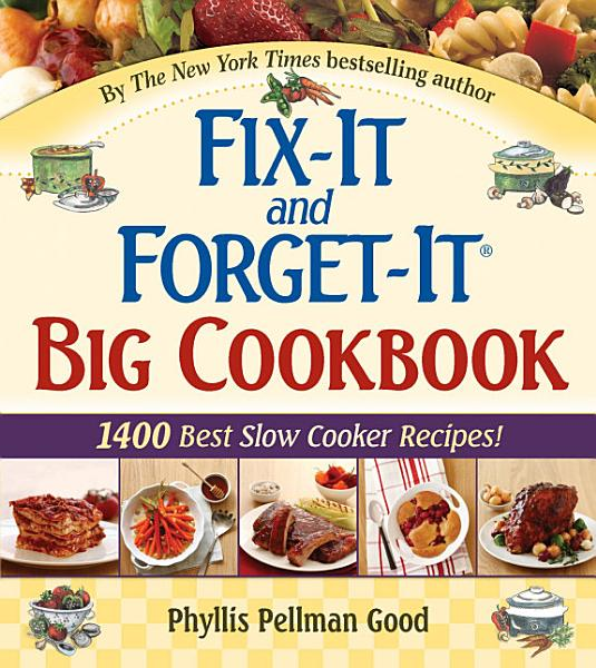 Download Fix It and Forget It Big Cookbook Book