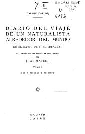 """Diario del viaje de un naturalista alrededor del mundo en el navío de S.M., """"Beagle"""""""