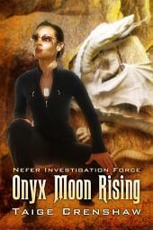 Onyx Moon Rising