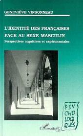 L'identité des Françaises face au sexe masculin: Perspectives cognitives et expérimentales