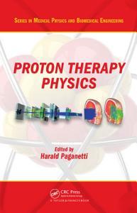 Proton Therapy Physics