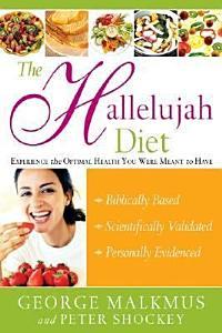 The Hallelujah Diet Book