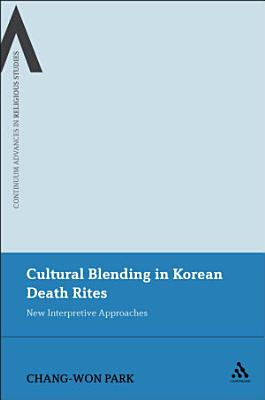 Cultural Blending In Korean Death Rites
