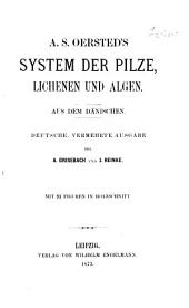 System der Pilze, Lichenen und Algen