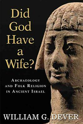 Did God Have a Wife