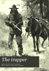The trapper: Volume 2