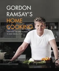 Gordon Ramsay S Home Cooking Book PDF