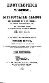 Encyclopédie moderne; ou, Dictionnaire des hommes et des choses, des sciences, des lettres et des arts, avec l'indication des ouvrages où les divers sujets sont développés et approfondis: Volume18