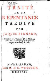 Traité de la repentance tardive