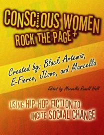 Conscious Women Rock The Page  Using Hip Hop Fiction To Incite Social Change
