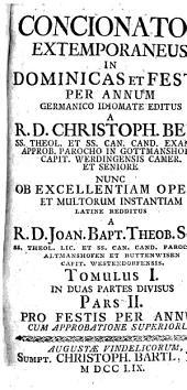 Concionator Extemporaneus In Dominicas Et Festa Per Annum: Pro Festis Per Annum. 1,2
