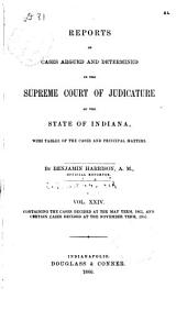 Reports of Cases Argued and Determined in the Supreme Court of Judicature of the State of Indiana: Volume 24