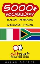 5000+ Italian - Afrikaans Afrikaans - Italian Vocabulary