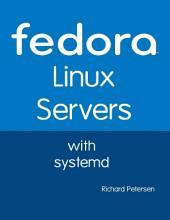 Fedora Linux Servers With Systemd