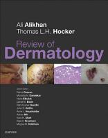 Review of Dermatology E Book PDF