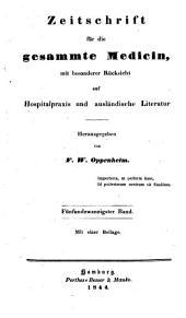 Zeitschrift für die gesammte Medicin: mit besonderer Rücksicht auf Hospitalpraxis und ausländische Literatur, Band 25